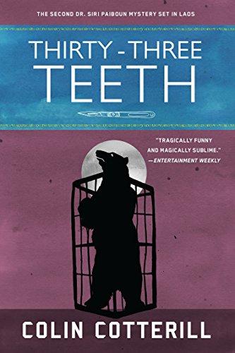 Thirty-Three Teeth (A Dr. Siri Paiboun Mystery Book 2) (English Edition)