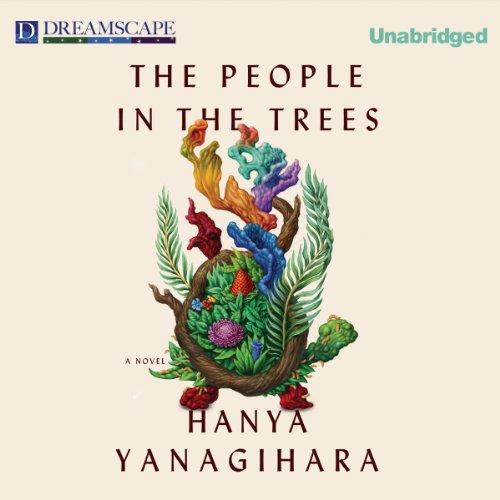 The People in the Trees audiobook cover art