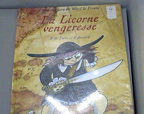 Une aventure de Warf le Pirate : La licorne vengeresse