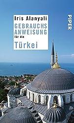 Cover des Buch Gebrauchswanweisung für die Türkei von Iris Alanyali