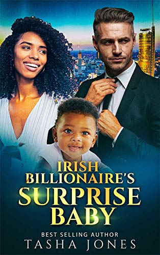 Irish Billionaire's Surprise Baby - BWWM Romance (Touching Weddings Book 12)
