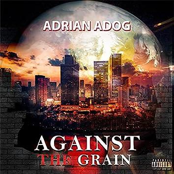 Against The Grain (feat. Tony Mac)