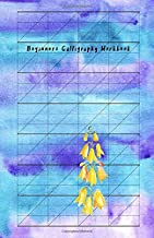 Beginners Calligraphy Workbook: Slant Graph Paper Grid Blank Lined Creative Handwriting Calligraphy Practice Lettering and Penmanship Practice Workbook Alphabet Beginners Artist Blue Water Color Theme
