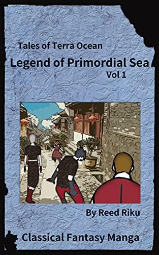 Legends of Primordial Ocean Vol 1: English Comic Manga Edition (Tales of Terra Ocean Animation Series Book 13) (English Edition)