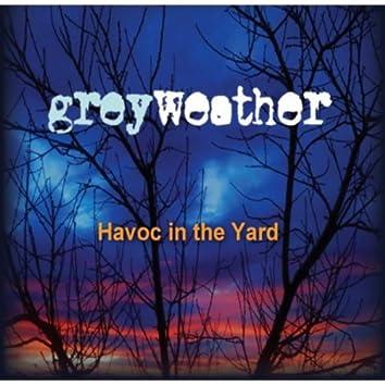 Havoc in the Yard