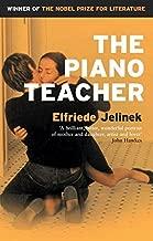 The Piano Teacher by Elfriede Jelinek (2001-11-08)