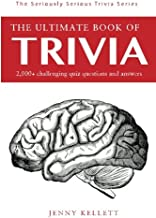 The Ultimate Book of Trivia: 500+ General Knowledge Questions and Answers