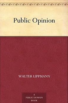 Public Opinion by [Walter Lippmann]