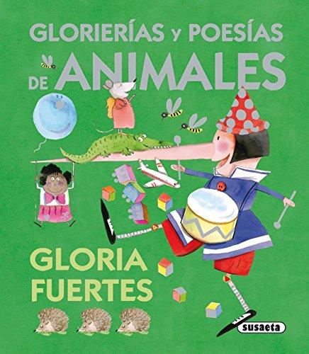 Glorierias Y Poesias De Animales (Baul De Las Historias) (El Baúl De Las Historias)