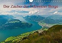 Der Zauber der Schweizer Berge (Wandkalender 2021 DIN A4 quer): Faszinierende Panoramen um den Vierwaldstaettersee und Luzern. (Monatskalender, 14 Seiten )
