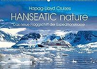 HANSEATIC nature (Wandkalender 2022 DIN A2 quer): Das neue Flaggschiff der Expeditionsflotte (Monatskalender, 14 Seiten )