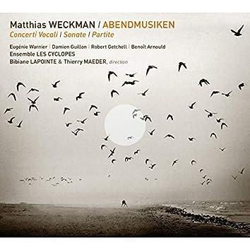 Weckman: Abendmusiken – Concerti Vocali, Sonate, Partite