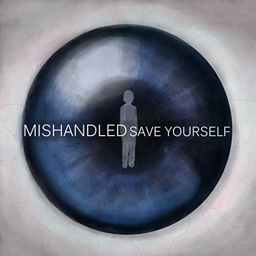 Mishandled