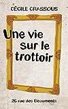 Une vie sur le trottoir (Rue des Beaumonts t. 1) (French Edition)