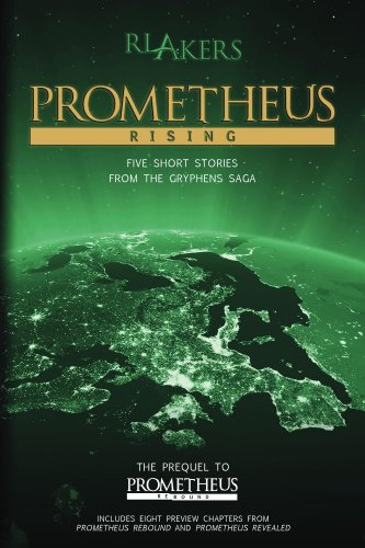 Prometheus Rising (The Gryphens Saga) (English Edition)