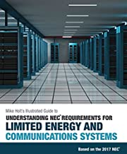 Mike Holt's Illustrated Guide to Understanding NEC Requirements for Limited Energy and Communications Systems, 2017