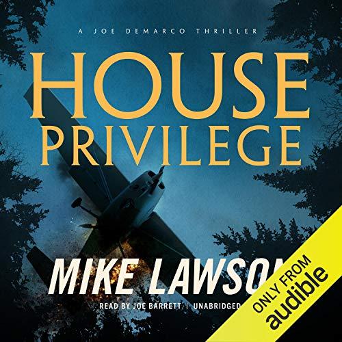 House Privilege: A Joe DeMarco Thriller audiobook cover art