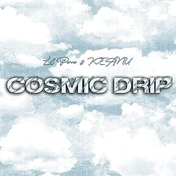 Cosmic Drip