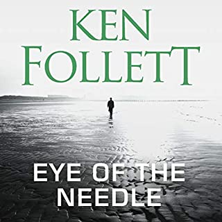 Eye of the Needle                   By:                                                                                                                                 Ken Follett                               Narrated by:                                                                                                                                 Samuel West                      Length: 11 hrs and 1 min     16 ratings     Overall 4.8