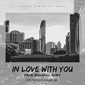 In Love With You (David Buscholl Remix)