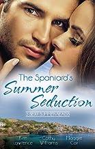 The Spaniard's Summer Seduction - 3 Book Box Set (Wedlocked!)
