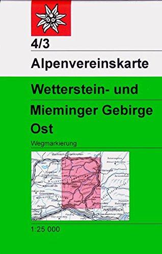Wetterstein- und Mieminger Gebirge, Ost: Topographische Karte 1:25.000 mit Wegmarkierungen (Alpenvereinskarten)