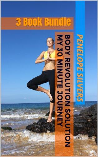 Body Revolution Solution - My 30 Minute Journey Books 1-3 (English Edition)