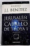 Caballo de Troya 1. Jerusalén (Primera Parte)