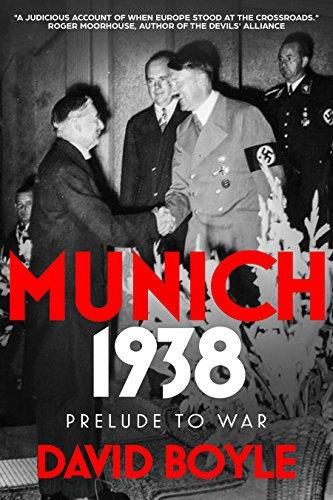 Munich 1938: Prelude to War (English Edition) eBook: Boyle, David: Amazon.es: Tienda Kindle