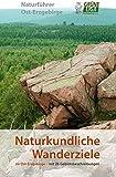 Naturkundliche Wanderziele im Ost-Erzgebirge: Naturführer Ost-Erzgebirge, Band 3