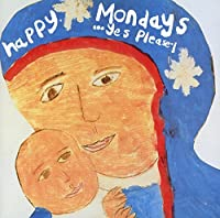 Yes, Please! by Happy Mondays (1992-09-22)