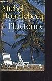 Plateforme (Au milieu du monde) - France loisirs - 01/01/2002