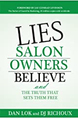 Lies Salon Owners Believe: And the Truth That Sets them Free Kindle Edition