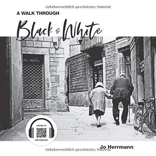 A Walk through Black & White (Kleinformat)