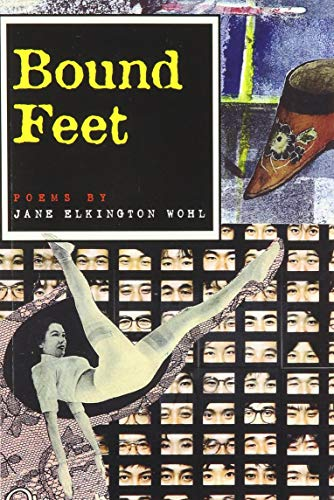 Bound Feet: And Other Poems