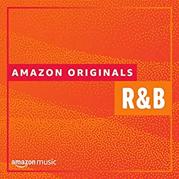 Amazon Originals - R&B