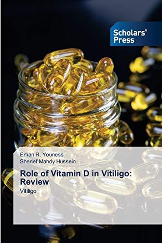 Role of Vitamin D in Vitiligo: Review: Vitiligo