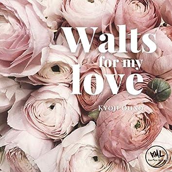 Waltz for my love