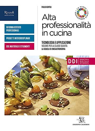 Alta professionalità in cucina. Con Quaderno ricettario. Per la 4ª classe delle Scuole superiori. Con e-book. Con espansione online (Vol. 2)