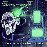 Mass Destruction Media [Explicit]