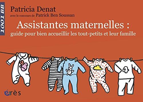 Assistantes maternelles : guide pour bien accueillir les tout-petits et leur famille (Mille et un...