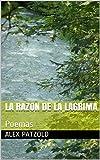 La Razon de la Lagrima: Poemas
