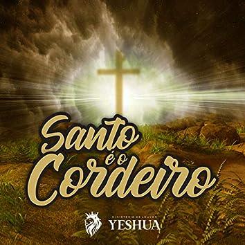 Santo È o Cordeiro