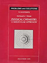 Problems and Solutions to Accompany Mcquarrie and Simon, Physical Chemistry: A Molecular Approach
