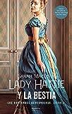 Lady Hattie y la bestia (Los Bastardos Bareknuckle nº 2)