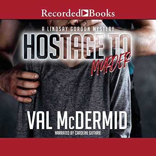 Hostage to Murder                   By:                                                                                                                                 Val McDermid                               Narrated by:                                                                                                                                 Caroline Guthrie                      Length: 8 hrs and 38 mins     1 rating     Overall 4.0
