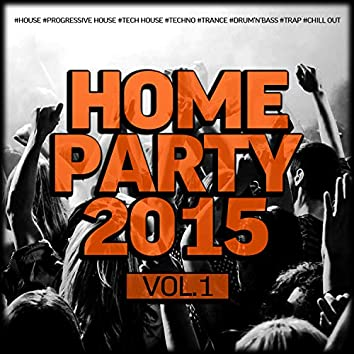 Home Party, Vol. 1