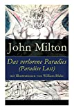 Das verlorene Paradies (Paradise Lost) mit Illustrationen von William Blake - John Milton