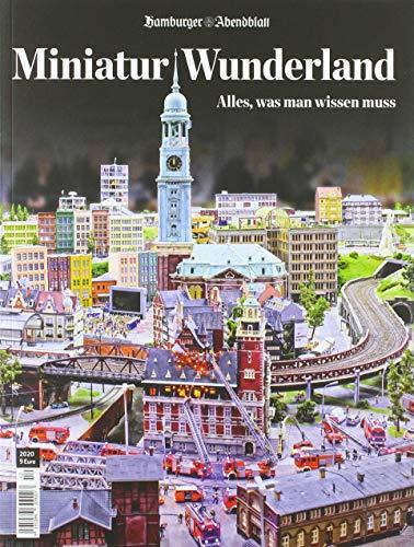 Miniatur Wunderland: Alles, was man wissen muss