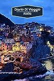Diario di Viaggio Italia: Diario di viaggio foderato   106 pagine, 15,24 cm x 22,86 cm   Per accompagnarvi durante il vostro soggiorno